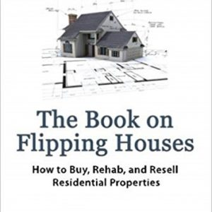 The Book on Flipping Houses – J. Scott