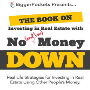 The Book on Investing in Real Estate with No Money Down – Brandon Turner