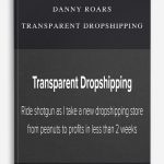 Danny Roars – Transparent Dropshipping