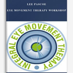 Lee Pascoe – Eye Movement Therapy Workshop