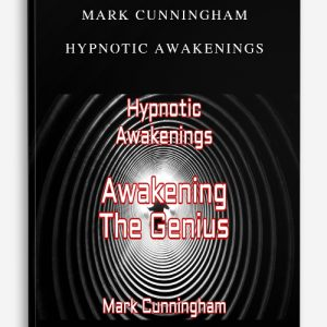 Mark Cunningham – Hypnotic Awakenings