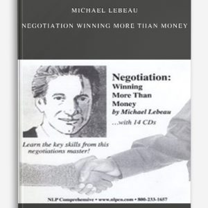 Michael Lebeau – Negotiation winning more than money
