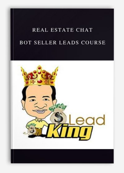 Real Estate Chat Bot Seller Leads Course