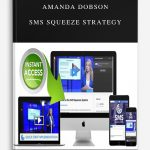 Amanda Dobson – SMS Squeeze Strategy