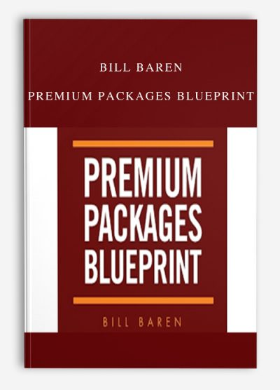 Bill Baren – Premium Packages Blueprint