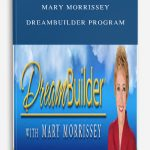 Mary Morrissey – DreamBuilder Program