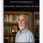 Wyatt Woodsmall – Business Applications of NLP