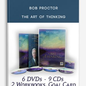 Bob Proctor – The Art of Thinking