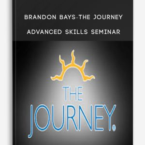 Brandon Bays-The Journey-Advanced Skills Seminar