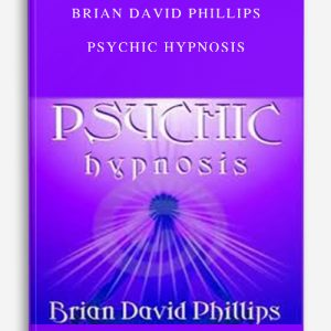 Brian David Phillips – Psychic Hypnosis