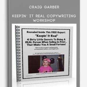 Craig Garber – Keepin' It Real Copywriting Workshop