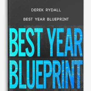 Derek Rydall – Best Year Blueprint