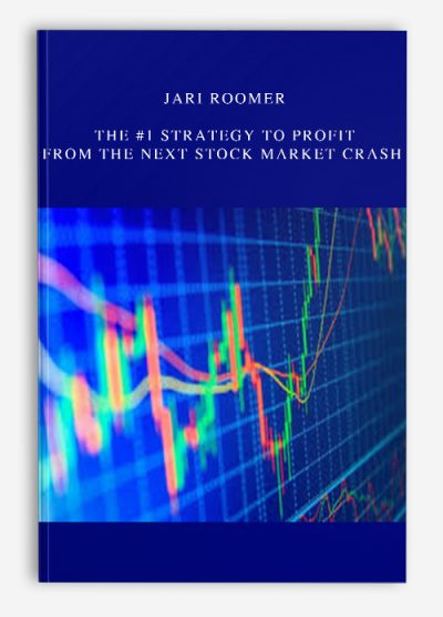 Jari Roomer – The #1 Strategy To Profit From The Next Stock Market Crash