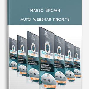 Mario Brown – Auto Webinar Profits