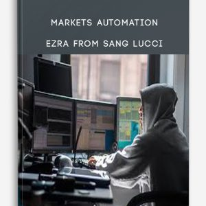 Markets Automation – Ezra from Sang Lucci