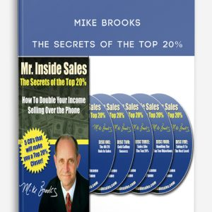 Mike Brooks – The Secrets of the top 20%