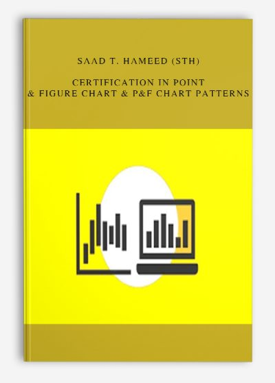 Saad T. Hameed (STH) – Certification in Point & Figure Chart & P&F Chart Patterns