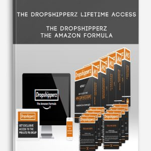 The Dropshipperz Lifetime Access – The Dropshipperz – The Amazon Formula