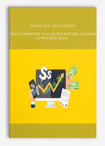 Wealthy Education – The Complete Value Investing Course (Updated 2019)