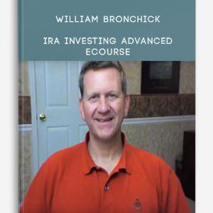 William Bronchick – IRA Investing Advanced eCourse