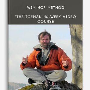 Wim Hof Method – 'The Iceman' 10-Week Video Course