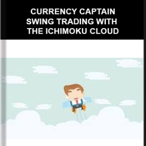 CURRENCY CAPTAIN – SWING TRADING WITH THE ICHIMOKU CLOUD