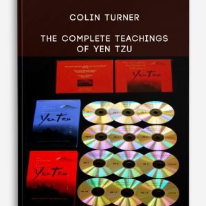 Colin Turner – The Complete Teachings of Yen Tzu