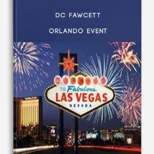 DC Fawcett – Orlando Event