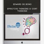 Edward De Bono – Effective Thinking & CoRT Thinking