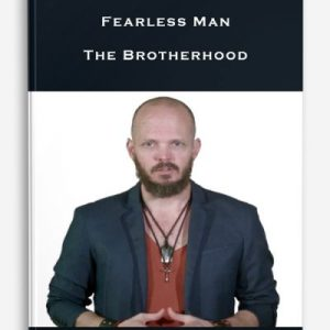 Fearless Man – The Brotherhood