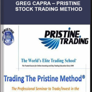 GREG CAPRA – PRISTINE STOCK TRADING METHOD