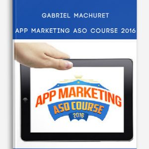 Gabriel Machuret – App Marketing ASO Course 2016