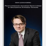 Igor Ledochowski – Practitioner and Advanced Practitioner of Ericksonian Hypnosis Training