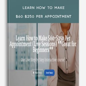 Learn How to Make $60-$250 Per Appointment