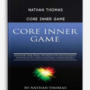 Nathan Thomas – Core Inner Game