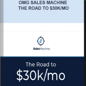 OMG Sales Machine – The Road to $30k/Mo