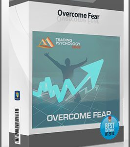 Overcome Fear – Dr. Gary Dayton