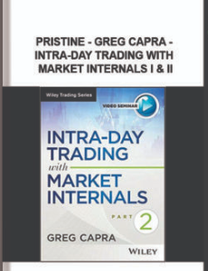 Pristine – Greg Capra – Intra-Day Trading with Market Internals I & II