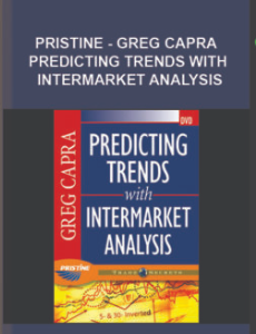 Pristine – Greg Capra – Predicting Trends with Intermarket Analysis
