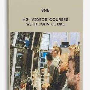 SMB – M21 Videos Courses With John Locke