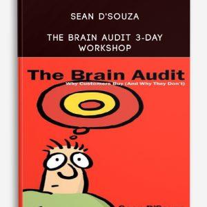 Sean D'Souza – The Brain Audit 3-Day Workshop