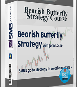 Smbtraining – Bearish Butterfly Strategy Course by John Locke