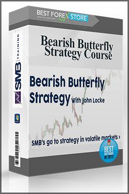 Smbtraining – Bearish Butterfly Strategy Course by John Locke - Best Forex Discount
