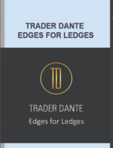 Trader Dante – Edges For Ledges