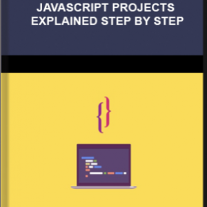 Udemy – 17 Complete JavaScript projects explained step by step