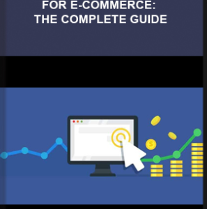 Udemy – Facebook Ads For E-Commerce: The Complete Guide