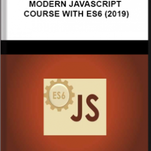 Udemy – The Complete Modern Javascript Course With ES6 (2019)