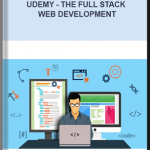 Udemy – The Full Stack Web Development