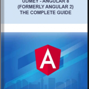 Udmey – Angular 8 (Formerly Angular 2) – The Complete Guide