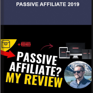 Andy Hafell – Passive Affiliate 2019